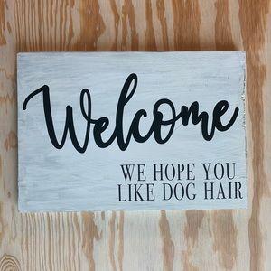 Welcome Dog Sign Animal Sign Dog Lover Wood Sign